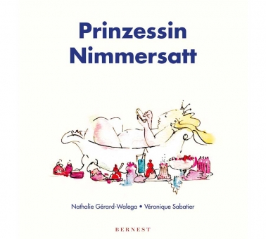 Prinzessin Nimmersatt
