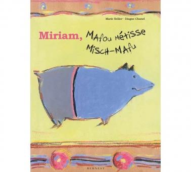 Miriam, Mafou Métisse/ Miriam Misch-Mafu