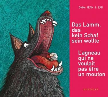 L'agneau qui ne voulait pas être un mouton / Das Lamm, das kein Schaf sein wollte -Version BROCHÉE / BROSCHIERT
